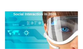 IE Application - Question J - Social interaction in 2026