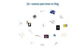50+ razones para tener un blog