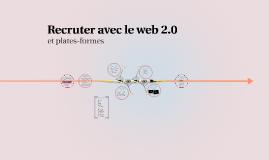 Recruter avec le web 2.0