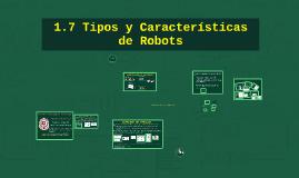 Copy of 1.7 Tipos y Características de Robots