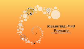 Measuring Fluid Pressure