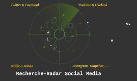 Copy of Recherche-Radar Social  Media