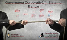 Guvernanța Corporativă în Sistemul Bancar