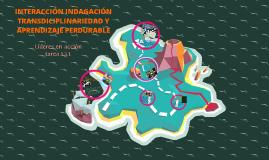 Tarea activa 1.3.1 .integración, indagación, interdisciplinariedad y aprendizaje perdurable
