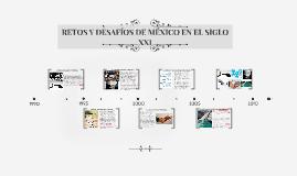 RETOS Y DESAFIOS DE MÉXICO EN EL SIGLO XXI