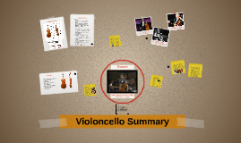 Violoncello Summary