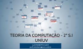 TEORIA DA COMPUTAÇÃO - 2º S.I UNIUV