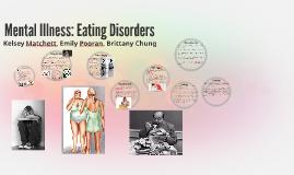 Mental Illness: Eating Disorders