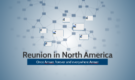 Reunion in North America