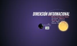 DIMENSIÓN INFORMACIONAL