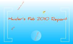 Haider's Feb Report