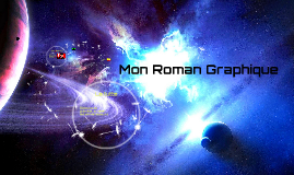 Mon Roman Graphique