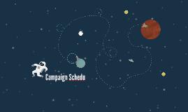 Campaign Schedu