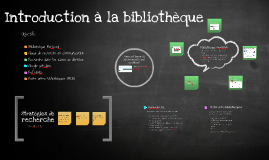 Introduction à la bibliothèque - CMN 2501