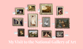 Copy of Copy of My Visit to the National Gallery of Art