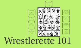 Wrestlerette 101