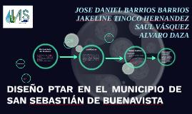 DISEÑO PTAR EN EL MUNICIPIO DE SAN SEBASTIÁN DE BUENAVISTA