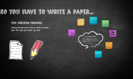 Copy of So you have to write a paper
