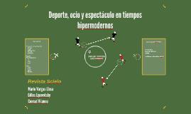 Copy of Deporte ocio y espectáculo en tiempo hipermodernos