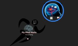 My Mind Works
