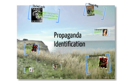 Copy of Propaganda Identification