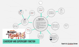 LEADERSHIP AND SUPERVISORY FUNCTION