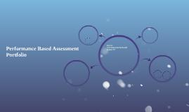 Performance Based Assessment Portfolio