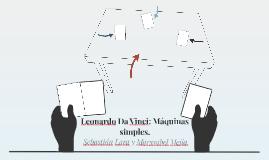 Leonardo Da Vinci: Máquinas simples.
