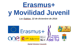 Erasmus+ y Movilidad Juvenil 2016 - Las Gabias