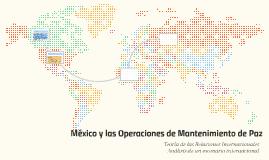 México y las Operaciones de Mantenimiento de Paz