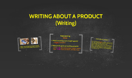 WRITING ABOUT A PRODUCT (I02)