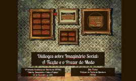 """""""Diálogos sobre Imaginário Social"""""""
