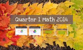 Quarter 1 Math 2014