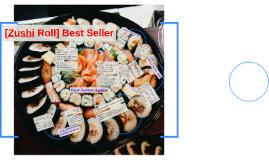 [Zushi Roll] Best Seller
