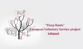 """""""Deep roots"""" short-term eco project, Bulgaria"""