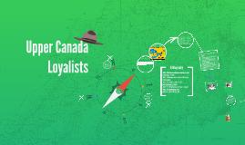 Copy of Copy of Upper Canada Loyalists