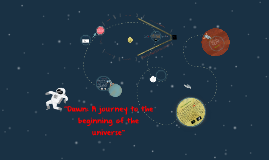 """Dawn: A journey to the beginnign of the universe"