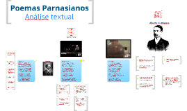 Copy of Poemas Parnasianos - Análise e Interpretação