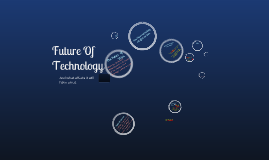 Copy of future of tecnology