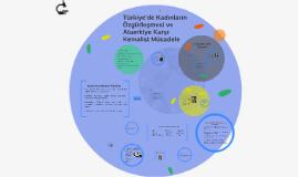 Türkiye'de Kadınların Özgürleşmesi ve Ataerkiye Karşı Kemali