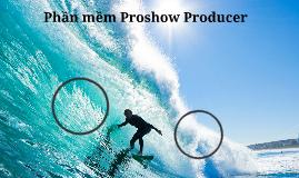 thuyet trinh proshow producer