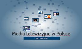 Media telewizyjne w Polsce
