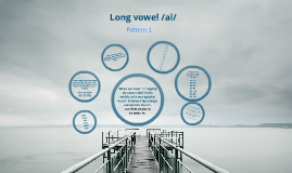 Long vowel /ai/ pattern 1