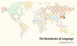 The Boundaries of Language