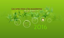 Los seres vivos y los ecosistemas