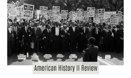 American History II Review