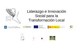 LIDERAZGO E INNOVACIÓN SOCIAL PARA LA TRANSFORMACIÓN LOCAL
