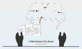 A Storehouse For Jesus