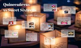 Quinceañeras vs Sweet Sixteens