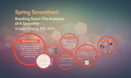 Exploring The Anatomy of A Smoothie